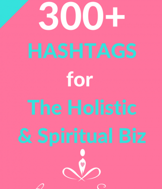 300+ Hashtags Holistic Businesses