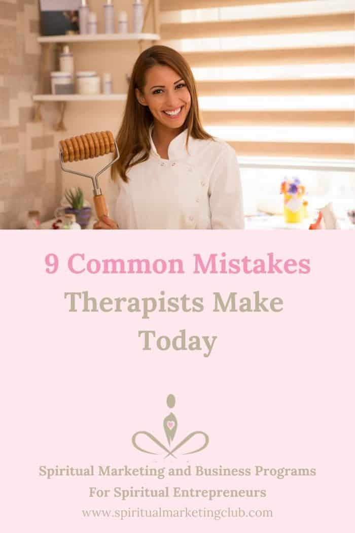 9 Common Mistakes Therapists Make Today by Spiritual Marketing Club