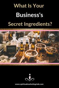 your business's secret ingredients