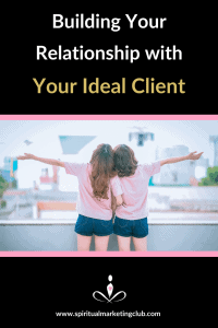 building relationships with your ideal audience