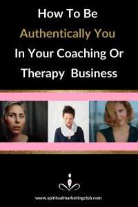 authentically you in your coaching therapy business