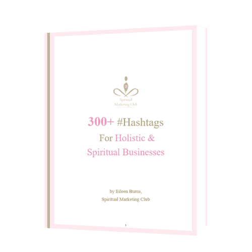 over 300 hashtags for holistic spiritual businesses #hashtags