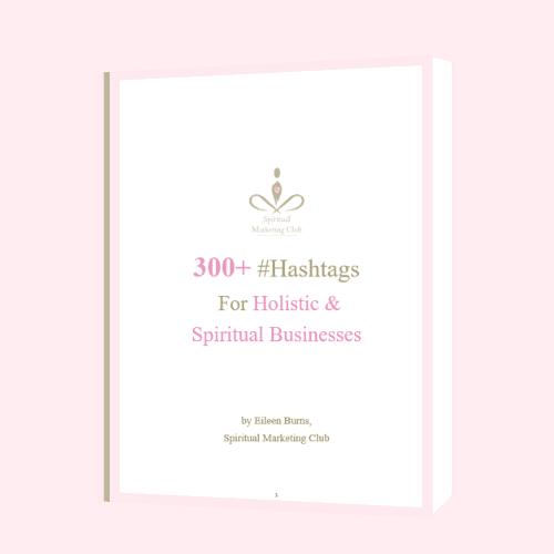 over 300 hashtags for holistic spiritual businesses #hashtags