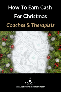 earn cash for christmas business tips for coaches therapists