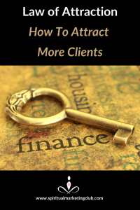 how to attract more clients law of attraction