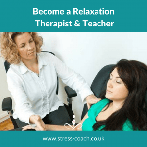 how to become a relaxation therapist and teacher