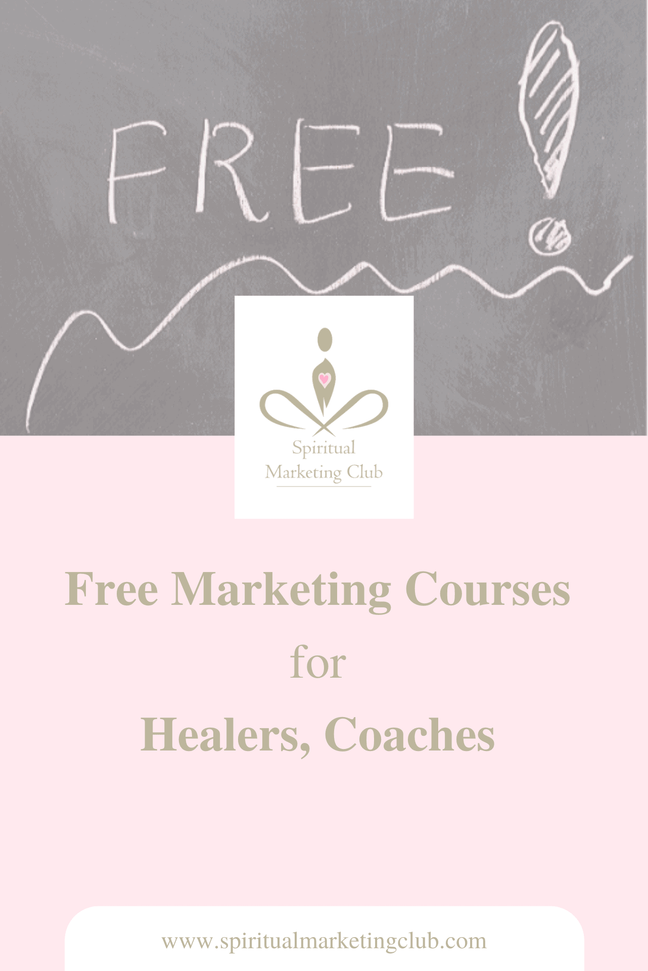 free marketing courses for healers, coaches, holistic and spiritual businesses who want to attract more clients and customers spiritual marketing club