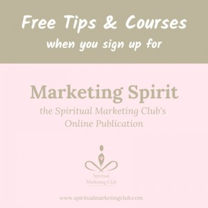 free marketing tips from marketing spirit newsletter for spiritual business owners