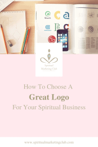 how to choose a great logo for your spiritual  business marketing tips from spiritual marketing club