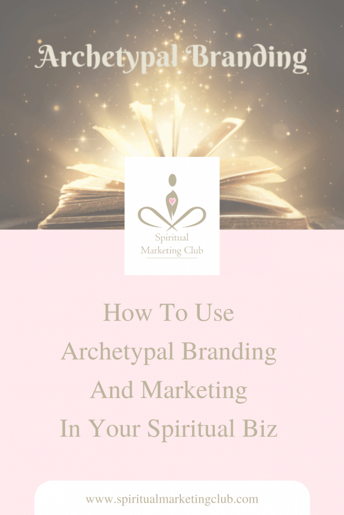 Brand Archetypes - How to use archetypal branding and marketing in your healing or coaching business