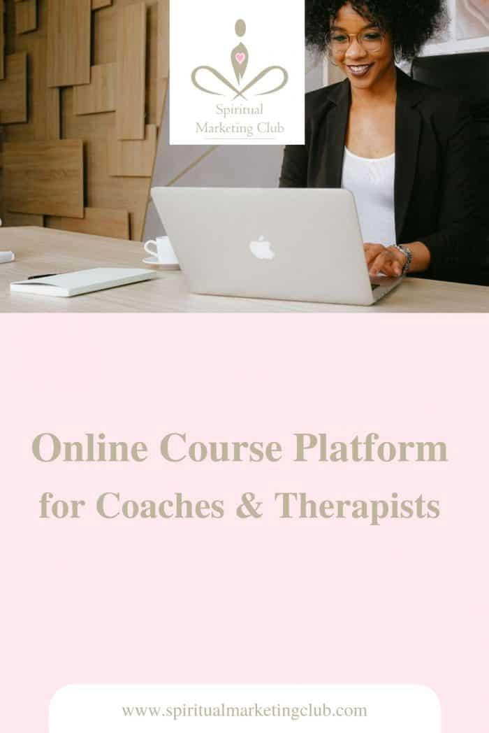 online course platform for course creators, coaches, therapists, healers