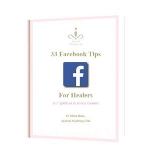 33 facebook tips for healers spiritual marketing club