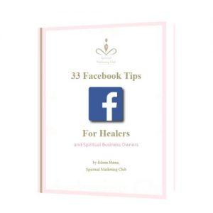 33 facebook tips for healers spiritual marketing club