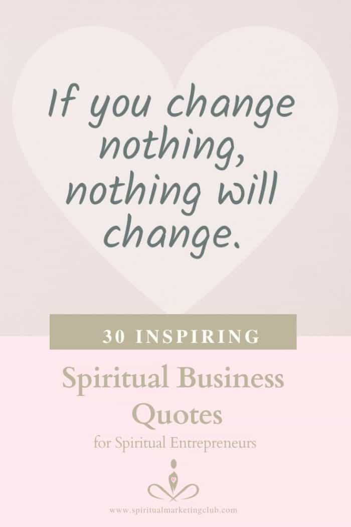 30 spiritual business quotes for healers, coaches, therapists