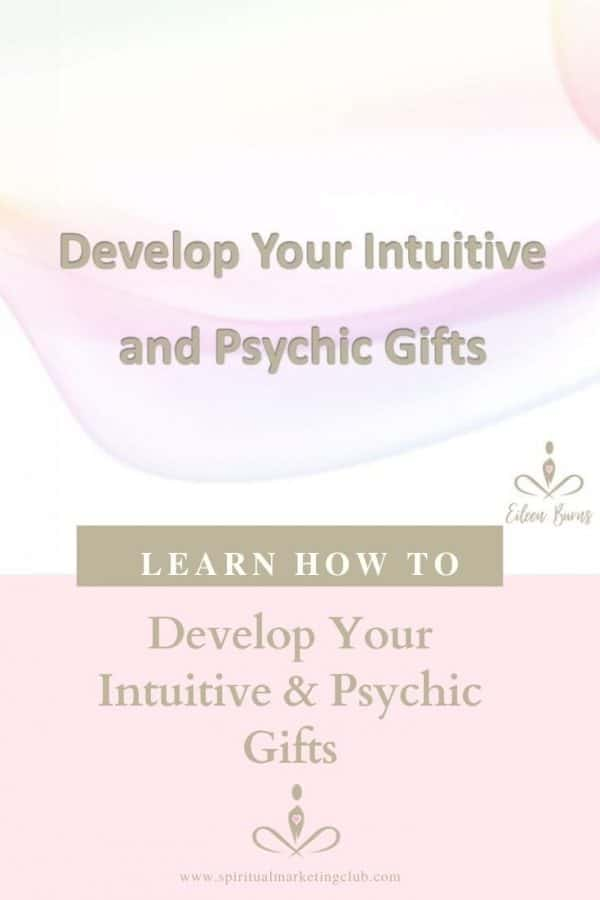 Develop Your Intuitive & Psychic Gifts Course For Healers, Empaths, Coaches
