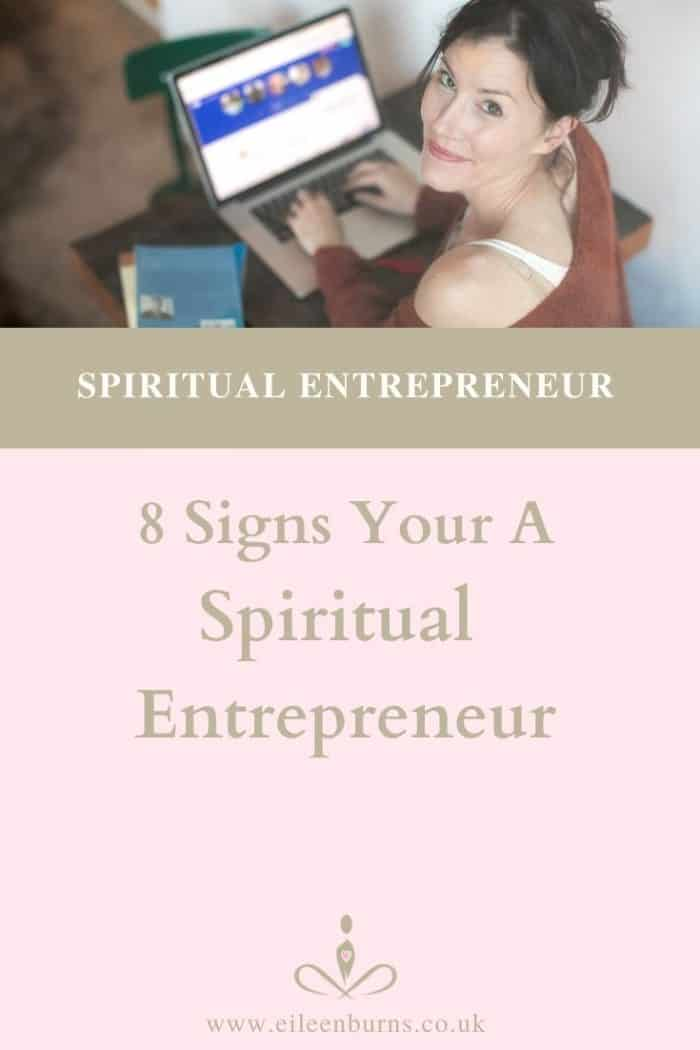 8 Signs Your A Spiritual Entrepreneur. What is a Spiritual Entrepreneur?