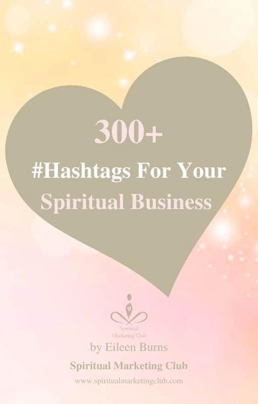 Hashtags for healers, spiritula entrepreneurs