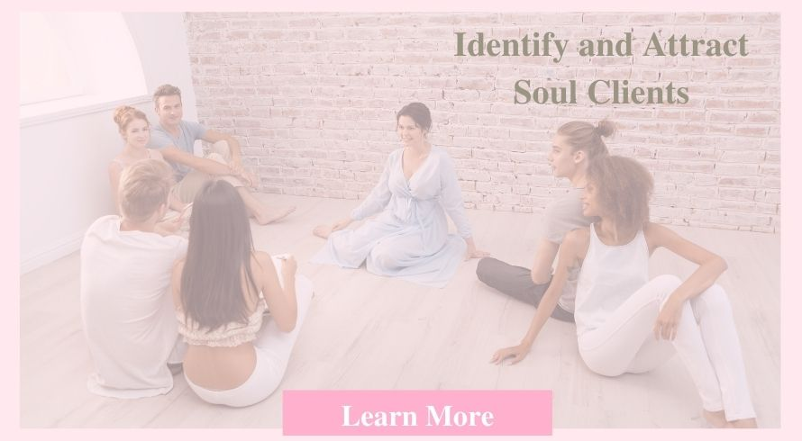 Identify and Attract Your Soul Client Course
